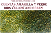 BIDS YELLOW AND GREEN (CUENTAS EN AMARILLO Y VERDE) 1 LIBRA